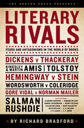 Literary Rivals: Feuds and Antagonisms in the World of Books: Feuds and Antagonisms in the World of Books