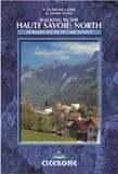 Walking in the Haute Savoie: North: Book 1: South of Lake Geneva (Salève, Vallé Verte Chablais)