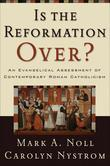Is the Reformation Over?