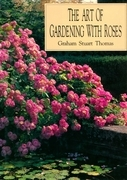 The Art of Gardening With Roses
