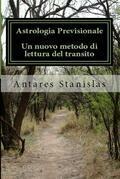 Astrologia previsionale.Un nuovo metodo di lettura del transito