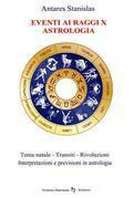 Astrologia Previsionale - Eventi ai raggi x