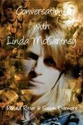 Conversations with Linda McCartney