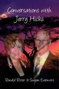 Conversations with Jerry Hicks
