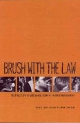 Brush with the Law