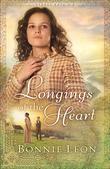 Longings of the Heart: A Novel
