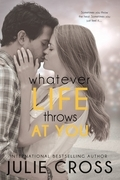 Whatever Life Throws at You