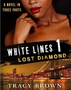 White Lines 1: Lost Diamond