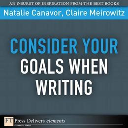 Consider Your Goals When Writing