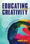 Educating for Creativity