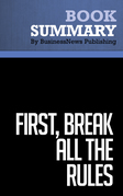 Summary: First, Break All the Rules - Marcus Buckingham & Curt Coffman