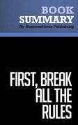 Summary: First, Break All the Rules - Marcus Buckingham & Curt Coffman