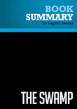 Summary of The Swamp: The Everglades, Florida, and the Politics of Paradise - Michael Grunwald