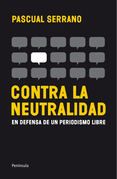 Contra la neutralidad