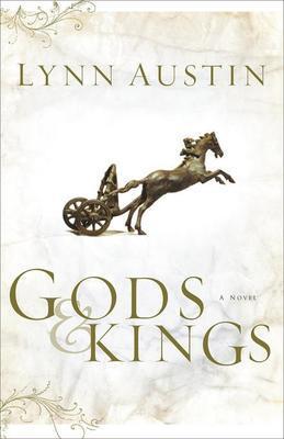 Gods and Kings: A Novel
