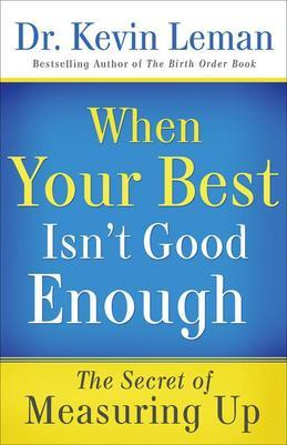When Your Best Isn't Good Enough: The Secret of Measuring Up