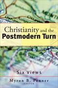 Christianity and the Postmodern Turn: Six Views