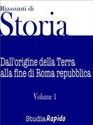 Riassunti di Storia - Volume 1