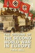 The Origins of the Second World War in Europe