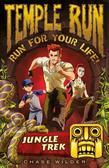Temple Run Book One Run for Your Life: Jungle Trek