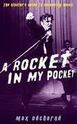 A Rocket in My Pocket: The Hipster's Guide to Rockabilly Music
