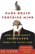 Hare Brain, Tortoise Mind