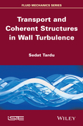 Transport and Coherent Structures in Wall Turbulence