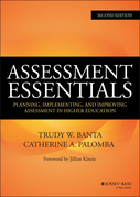 Assessment Essentials: Planning, Implementing, and Improving Assessment in Higher Education