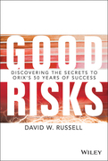 Good Risks: Discovering the Secrets to Orix's 50 Years of Success