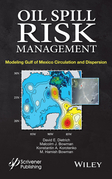 Oil Spill Risk Management: Modeling Gulf of Mexico Circulation and Oil Dispersal