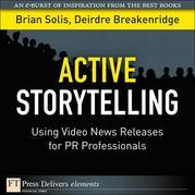 Active Storytelling: Using Video News Releases for PR Professionals