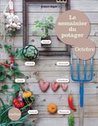 Le semainier du potager - Octobre