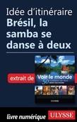 Idée d'itinéraire - Brésil, la samba se danse à deux