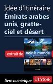 Idée d'itinéraire Émirats arabes unis, gratte-ciel et désert