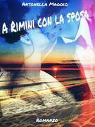 A Rimini con la sposa
