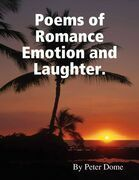 Poems of Romance Emotion and Laughter.