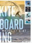 Kiteboarding: Where It's At...