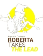 Roberta Takes the Lead - E Book