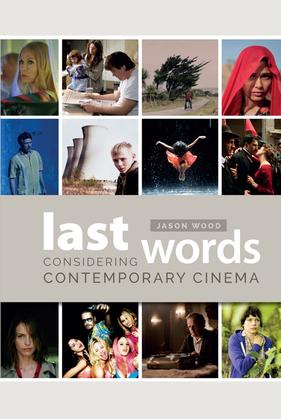 Last Words: Considering Contemporary Cinema
