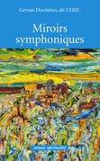Miroirs symphoniques