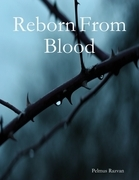 Reborn from Blood