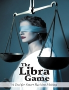 The Libra Game: A Tool for Smart Decision Making