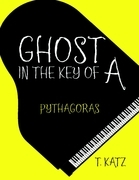 Ghost In the Key of A: Pythagoras