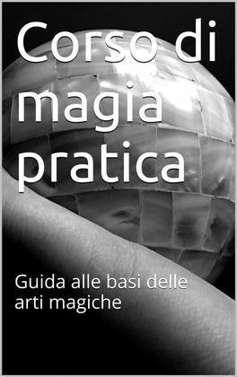 Corso di magia pratica