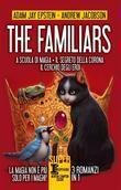 The Familiars. 3 romanzi in 1