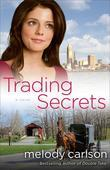 Trading Secrets: A Novel