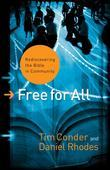 Free for All: Rediscovering the Bible in Community