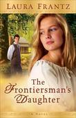Frontiersman's Daughter, The: A Novel