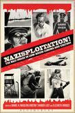 Nazisploitation!: The Nazi Image in Low-Brow Cinema and Culture