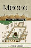 Mecca: The Sacred City